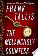 The Melancholy Countess  Short Story