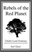 Rebels of the Red Planet Pdf/ePub eBook