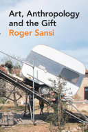 Art, Anthropology and the Gift Pdf