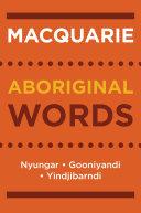Macquarie Aboriginal Words