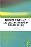 Managing Complexity and Creating Innovation Through Design Book PDF