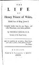 The Life Of Henry Prince Of Wales Eldest Son Of King James I