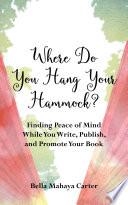 Where Do You Hang Your Hammock