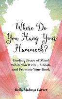 Where Do You Hang Your Hammock? Pdf/ePub eBook