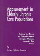 Measurement in Elderly Chronic Care Populations