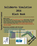 SolidWorks Simulation 2016 Black Book