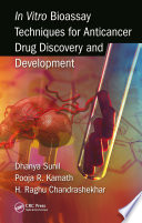 In Vitro Bioassay Techniques For Anticancer Drug Discovery And Development Book PDF