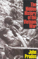The Hidden History of the Vietnam War