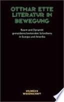 Literatur in Bewegung  : Raum und Dynamik grenzüberschreitenden Schreibens in Europa und Amerika