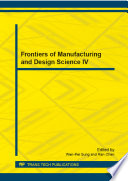 Frontiers of Manufacturing and Design Science IV