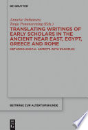 Translating Writings Of Early Scholars In The Ancient Near East Egypt Greece And Rome