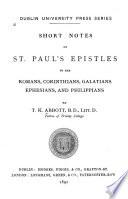 Short Notes On St Paul S Epistles To The Romans Corinthians Galatians Ephesians And Philippians