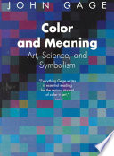 """""""Color and Meaning: Art, Science, and Symbolism"""" by John Gage"""