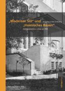 """""""Moderner Stil"""" und """"Heimisches Bauen"""""""