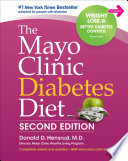 """The Mayo Clinic Diabetes Diet: Second Edition"" by Donald Hensrud"