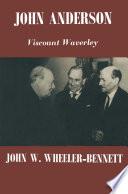 John Anderson  Viscount Waverley