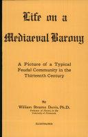 Life on a Mediaeval Barony