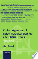 """""""Critical Appraisal of Epidemiological Studies and Clinical Trials"""" by J. Mark Elwood"""