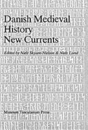 Danish Medieval History  New Currents