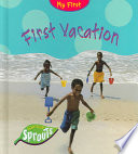 First Vacation