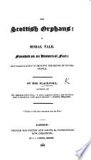 The Scottish Orphans: a Moral Tale, Etc