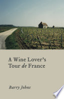 A Wine Lover s Tour de France