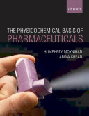 Physicochemical Basis of Pharmaceuticals