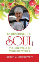 Nourishing the Soul  The Real Value of Meals on Wheels