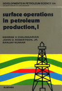 Surface Operations in Petroleum Production