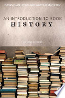 An Introduction to Book History by David Finkelstein,Alistair McCleery PDF