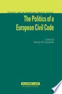 The Politics Of A European Civil Code