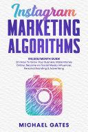 Instagram Marketing Algorithms