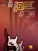 25 All-Time Rock Bass Classics (Songbook)