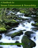 A Handbook For Stream Enhancement Stewardship