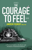 The Courage to Feel