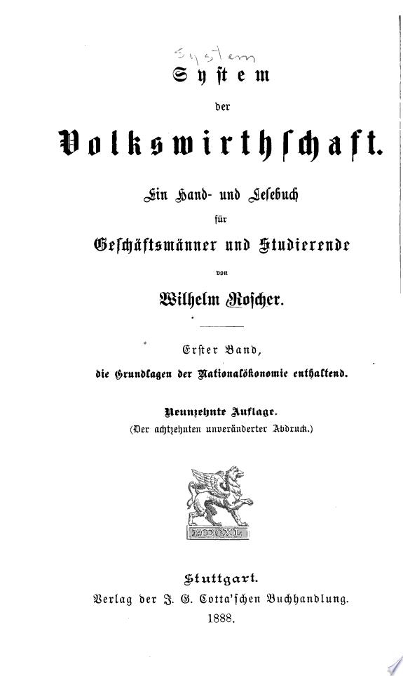 System der Volkswirthschaft  Bd  Grundlagen der national  konomie     19  aufl  1888