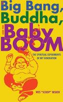 The Big Bang, the Buddha, and the Baby Boom