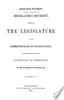Miscellaneous Documents, Read in the Legislature of the Commonwealth of Pennsylvania