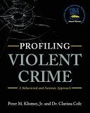 Profiling Violent Crime