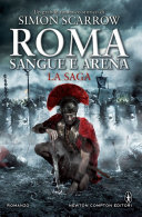 Roma sangue e arena. La saga