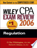 Wiley CPA Exam Review 2006  : Regulation