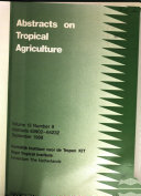 Abstracts on Tropical Agriculture