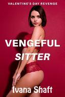 Vengeful Sitter  Older Man Virgin Younger Woman Erotica