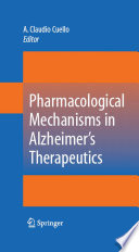 Pharmacological Mechanisms In Alzheimer S Therapeutics