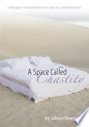 A Space Called Chastity