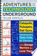 Adventures from the Technology Underground Book PDF