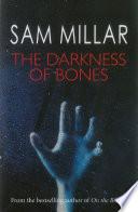The Darkness of Bones