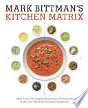 Mark Bittman s Kitchen Matrix