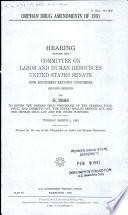 Orphan Drug Amendments of 1991