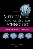 Medical Imaging Systems Technology  Methods in diagnosis optimization